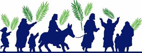 Lent Six Palm Sunday  'Palms and Passion'